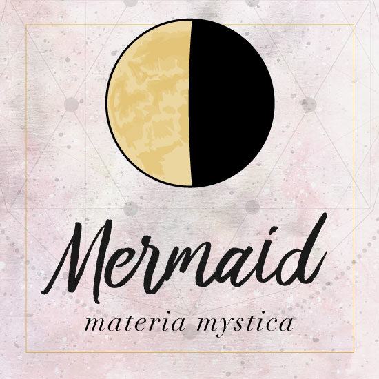 Mermaid Materia Mystica